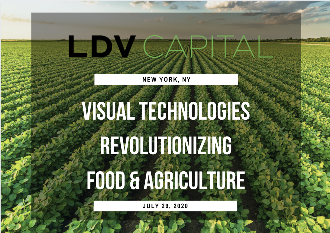 Visual Tech Revolutionizing Food + Agriculture