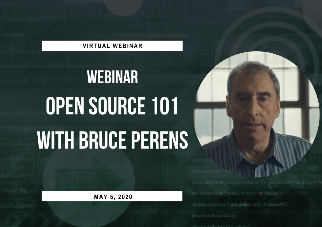 Webinar: Open Source 101 With Bruce Perens