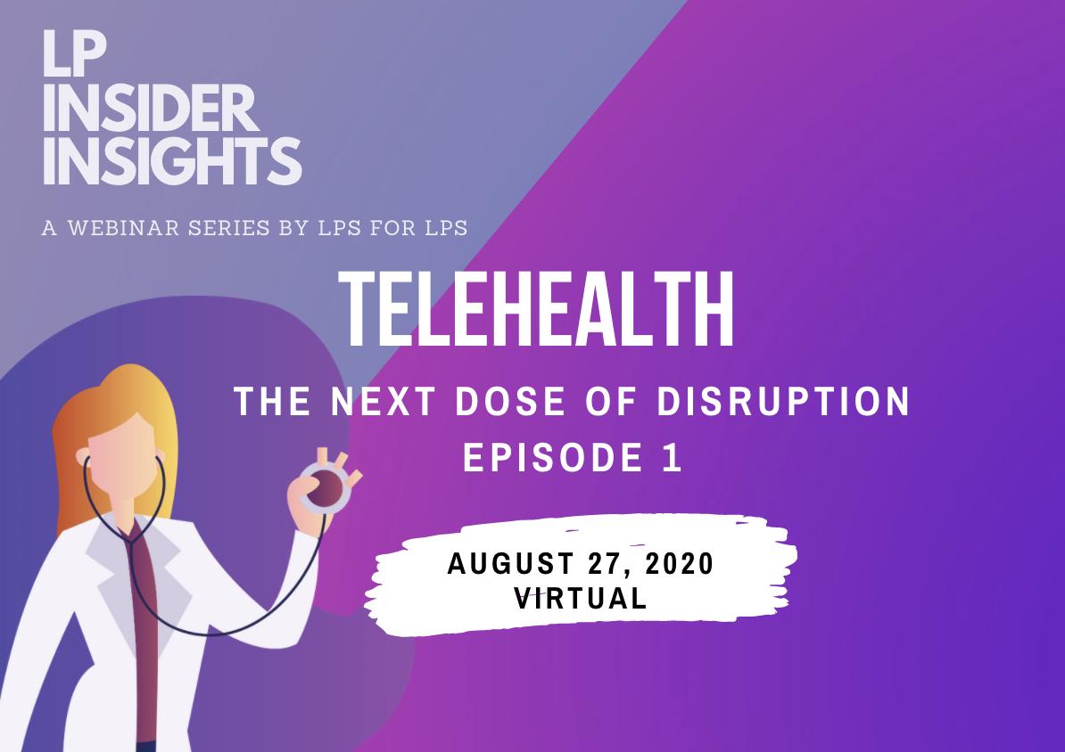 Telehealth Seminar - The Next Dose Of Disruption