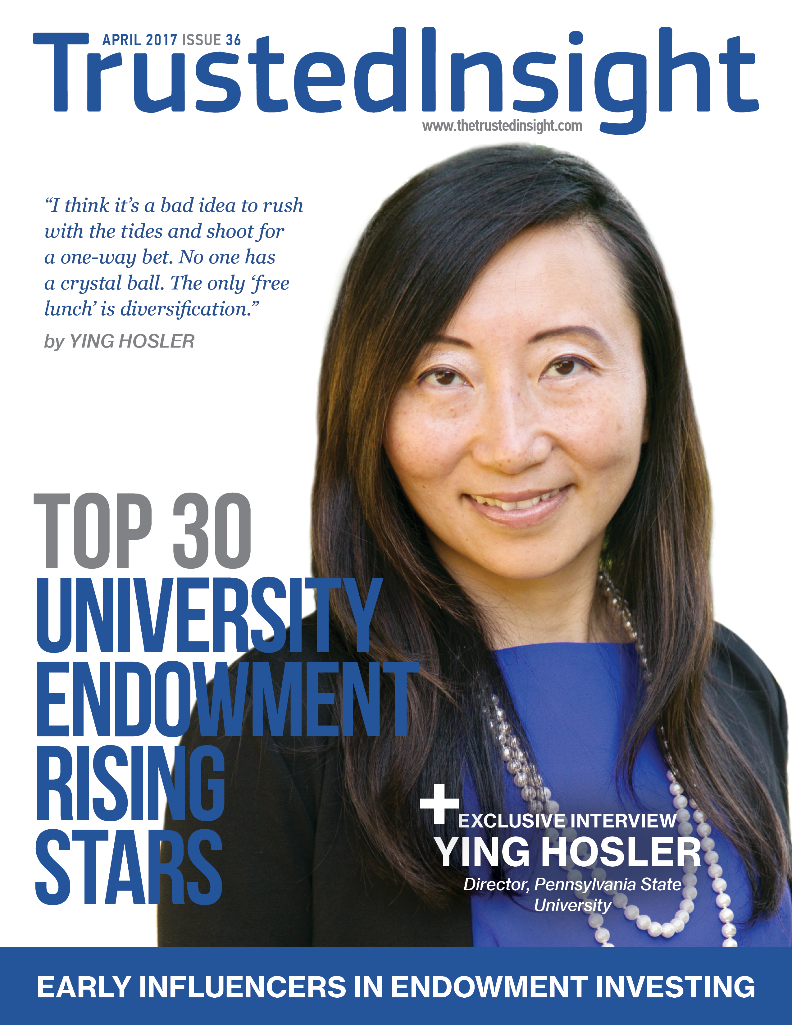 Trusted Insight   Top 30 University Endowment Rising Stars