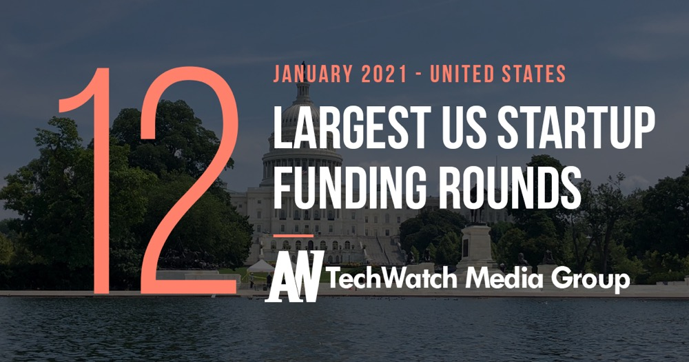 Access here alternative investment news about The 15 Largest Us Tech Startup Funding Rounds Of January 2021