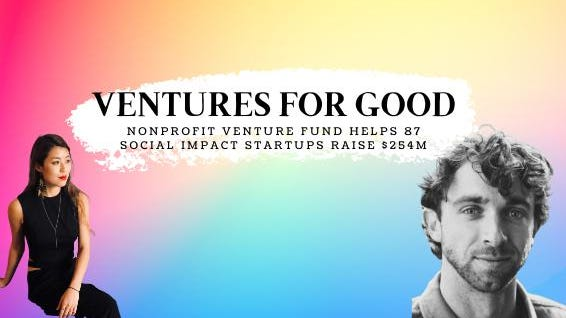 Access here alternative investment news about Nonprofit Venture Fund Helps 87 Social Impact Startups Raise $254M