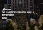 these-are-the-10-nyc-startups-that-raised-the-most-amount-of-capital-in-december