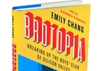 in-brotopia-silicon-valley-disrupts-everything-but-the-boys-club-business-standard-news